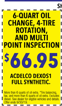 More than 6 quarts of oil extra. *Tire balancing, tax, and more than 6 quarts of oil extra. Excludes diesel. See dealer for eligible vehicles and details. Offer ends 9/i/30/19.