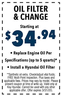 **Synthetic oil extra. Check/adjust vital fluids; FREE Multi-Point Inspection. Plus taxes and applicable fees. Prices may vary by model. Please present coupon at time of write-up. Valid only at Key Hyundai. Cannot be used with any other applicable offer. Offer expires 3/i/31/20.
