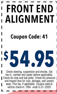 Check steering, suspension and shocks. Set toe-in, camber and caster (where applicable). Check tie-rods and ball joints. Check tire pressure and inspect tires for cuts, damage, and uneven wear. Plus tax, if applicable. Coupon valid at vehicle check-in. Offer ends 5.31.2020