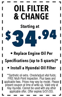 **Synthetic oil extra. Check/adjust vital fluids; FREE Multi-Point Inspection. Plus taxes and applicable fees. Prices may vary by model. Please present coupon at time of write-up. Valid only at Key Hyundai. Cannot be used with any other applicable offer. Offer expires 5/i/31/20.
