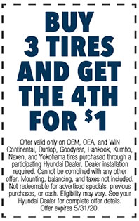 Offer valid only on OEM, OEA, and WIN Continental, Dunlop, Goodyear, Hankook, Kumho, Nexen, and Yokohama tires purchased through a participating Hyundai Dealer. Dealer installation required. Cannot be combined with any other offer. Mounting, balancing, and taxes not included. Not redeemable for advertised specials, previous purchases, or cash. Eligibility may vary. See your Hyundai Dealer for complete offer details. Offer expires 5/i/31/20.