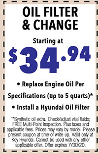 **Synthetic oil extra. Check/adjust vital fluids; FREE Multi-Point Inspection. Plus taxes and applicable fees. Prices may vary by model. Please present coupon at time of write-up. Valid only at Key Hyundai. Cannot be used with any other applicable offer. Offer expires 7/i/30/20.