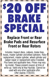 Includes: Inspect discs, calipers, brake lines, hoses, master cylinder and wheel cylinders. Rotor replacement, master cylinder, wheel cylinder and caliper repair or replacement extra if needed. Plus taxes and applicable fees. Prices may vary by model. Please present coupon at time of write-up. Valid only at Key Hyundai. Cannot be used with any other applicable offer. Offer expires 7/i/30/20.