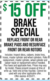Includes: Inspect discs, calipers, brake lines, hoses, master cylinder and wheel cylinders. Rotor replacement, master cylinder, wheel cylinder and caliper repair or replacement extra if needed. Plus taxes and applicable fees. Prices may vary by model. Please present coupon at time of write-up. Valid only at Key Hyundai. Cannot be used with any other applicable offer. Offer expires 4/30/21.