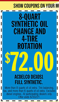 More than 8 quarts of oil extra. Tire balancing, tax, and more than 6 quarts of oil extra. Excludes diesel engines. At participating dealers only. Offer ends 6/30/21.