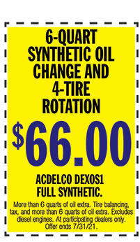 More than 6 quarts of oil extra. Tire balancing, tax, and more than 6 quarts of oil extra. Excludes diesel engines. At participating dealers only. Offer ends 7/31/21.