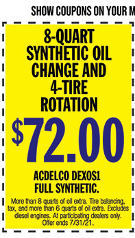 More than 8 quarts of oil extra. Tire balancing, tax, and more than 6 quarts of oil extra. Excludes diesel engines. At participating dealers only. Offer ends 7/31/21.