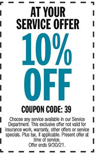 Choose any service available in our Service Department. This exclusive offer not valid for insurance work, warranty, other offers or service specials. Plus tax, if applicable. Present offer at time of service. Offer ends 9/30/21.