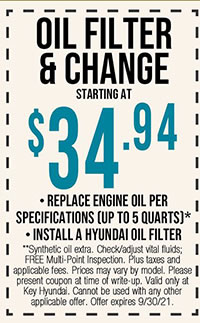 **Synthetic oil extra. Check/adjust vital fluids; FREE Multi-Point Inspection. Plus taxes and  applicable fees. Prices may vary by model. Please present coupon at time of write-up. Valid only at Key Hyundai. Cannot be used with any other applicable offer. Offer expires 9/30/21.