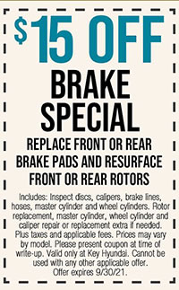 Includes: Inspect discs, calipers, brake lines, hoses, master cylinder and wheel cylinders. Rotor  replacement, master cylinder, wheel cylinder and caliper repair or replacement extra if needed. Plus taxes and applicable fees. Prices may vary by model. Please present coupon at time of write-up. Valid only at Key Hyundai. Cannot be used with any other applicable offer. Offer expires 9/30/21.